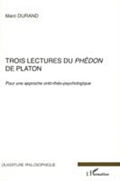 Trois lectures du phedon de platon