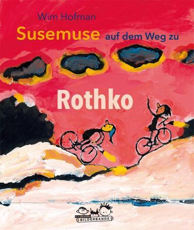 Susemuse auf dem Weg zu Rothko: ab 4 Jahren