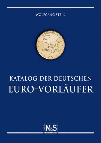 Katalog der deutschen Euro-Vorläufer