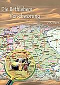 Die Bethlehem Verschwörung - Reinhard Berk