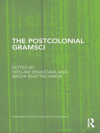 The Postcolonial Gramsci