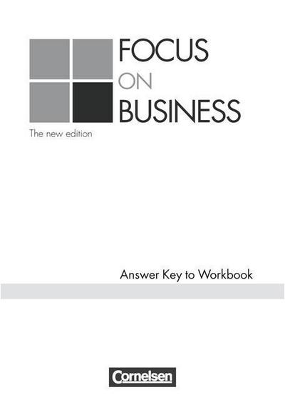 Focus on Business. Key. New Edition