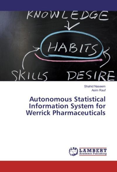 Autonomous Statistical Information System for Werrick Pharmaceuticals