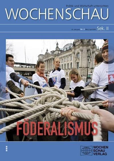 Föderalismus: Wochenschau Sek. II, Nr. 2/2014