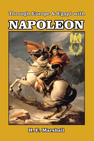 Through Europe & Egypt with Napoleon