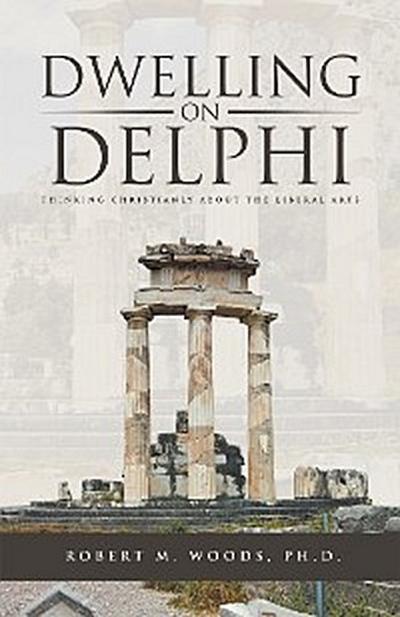 Dwelling on Delphi