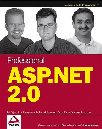 Professional ASP.NET 2.0 (Programmer to Programmer) - John Wiley & Sons - Taschenbuch, Englisch, Bill Evjen, Scott Hanselman, Farhan Muhammad, S. Srinivasa Sivakumar, Devin Rader, ,