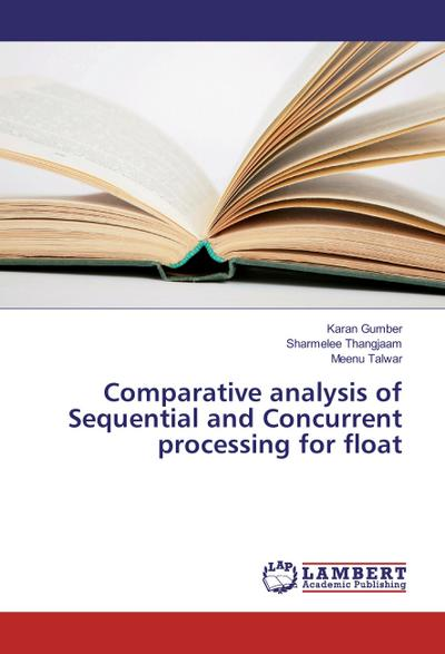Comparative analysis of Sequential and Concurrent processing for float