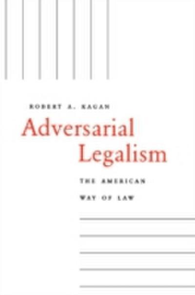 Adversarial Legalism