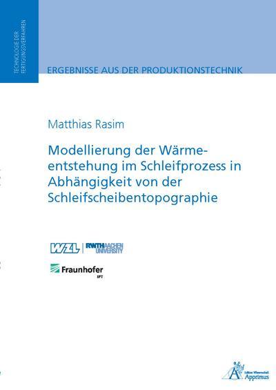 Modellierung der Wärmeentstehung im Schleifprozess in Abhängigkeit von der Schleifscheibentopographie