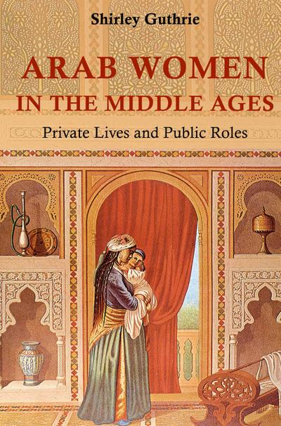 Arab Women in the Middle Ages