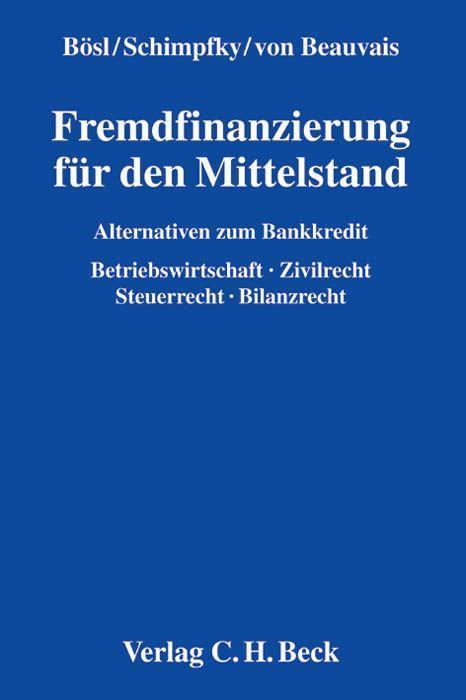 Fremdfinanzierung für den Mittelstand Konrad Bösl
