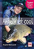 Angeln ist cool; Super Angel-Tricks; Deutsch; ...