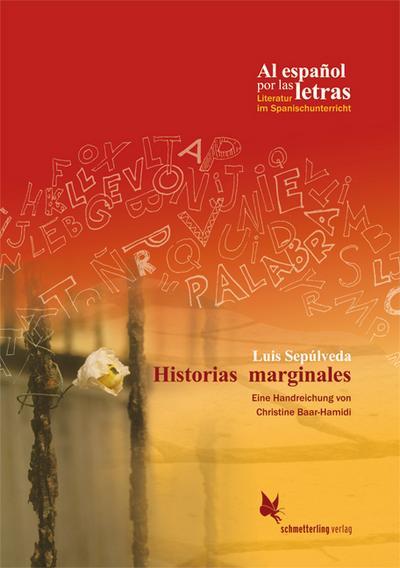 Luis Sepúlveda: Historias marginales