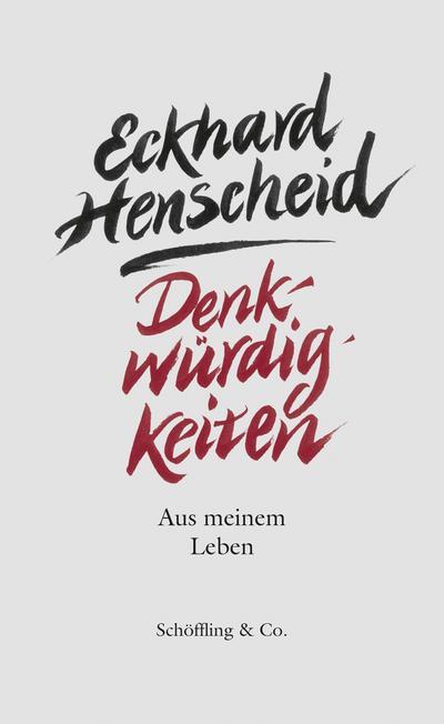 Denkwürdigkeiten; Aus meinem Leben   ; Deutsch; ca. 416 S.