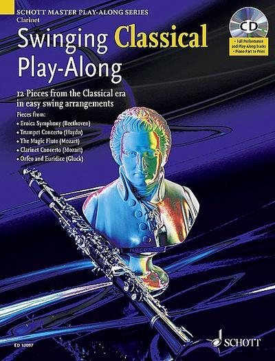 Swinging Classical Play-Along, Clarinet, m. Audio-CD
