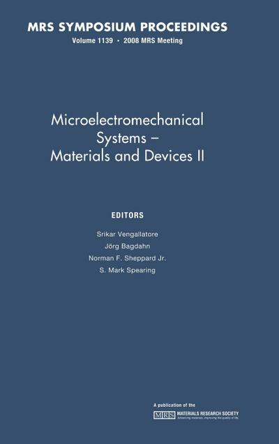 Microelectromechanical Systems: Volume 1139: Materials and Devices II