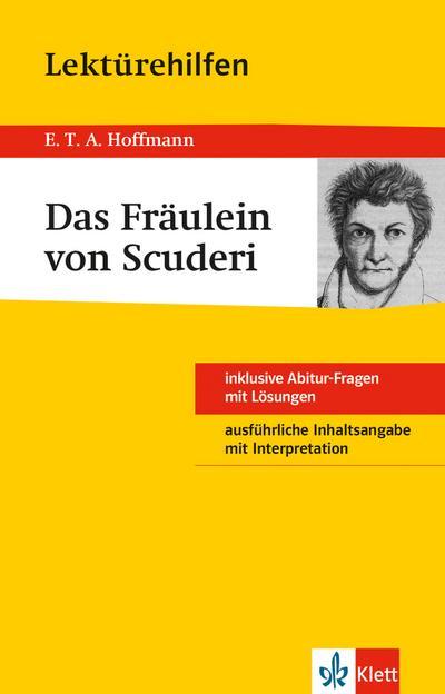 """Lektürehilfen E.T.A Hoffmann """"Das Fräulein von Scuderi"""""""