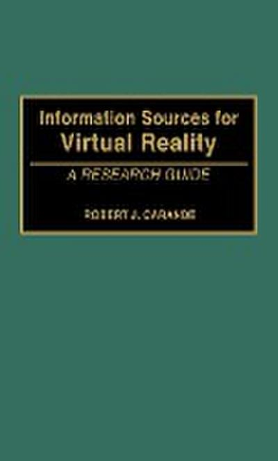 Information Sources for Virtual Reality: A Research Guide