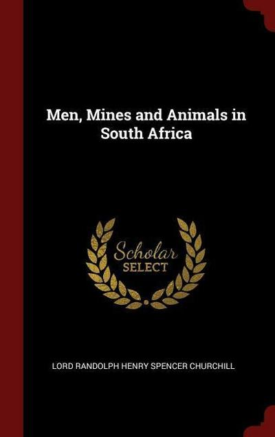 Men, Mines and Animals in South Africa
