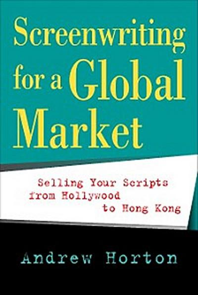 Screenwriting for a Global Market