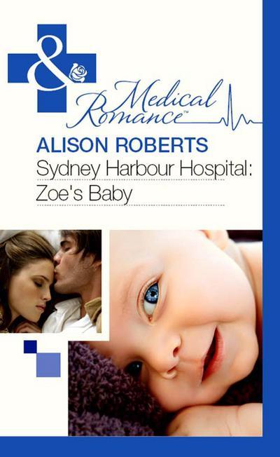Sydney Harbour Hospital: Zoe's Baby (Mills & Boon Medical)