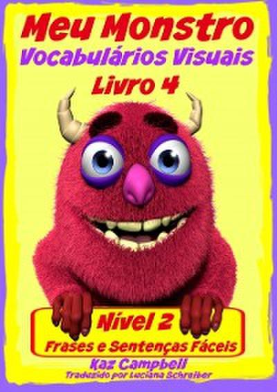 Meu Monstro - Vocabulario Visual - Nivel 2 - Livro 4