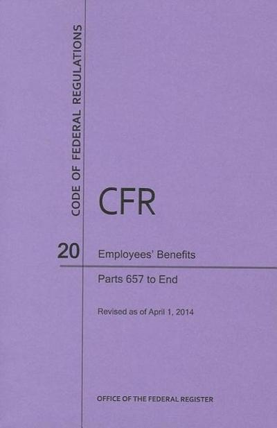 Code of Federal Regulations Title 20, Employees' Benefits, Parts 657-End, 2014