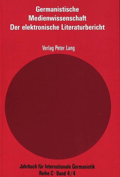 Germanistische Medienwissenschaft