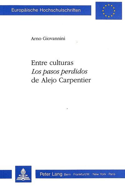 Entre culturas: 'Los pasos perdidos' de Alejo Carpentier