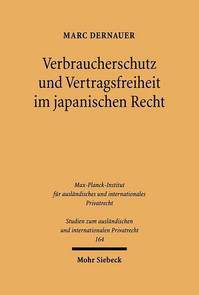 Verbraucherschutz und Vertragsfreiheit im japanischen Recht