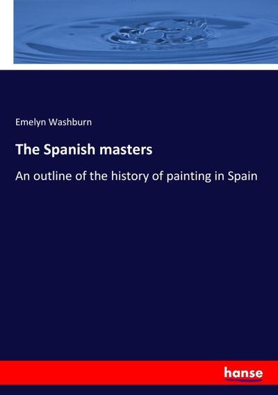 The Spanish masters