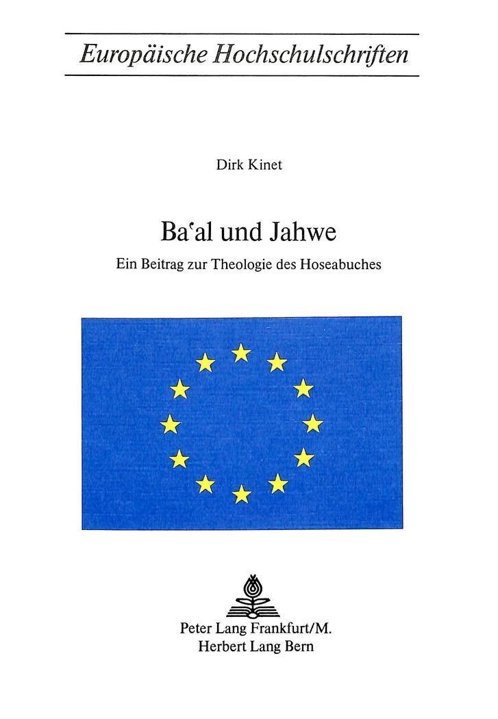 Ba'al und Jahwe Dirk Kinet