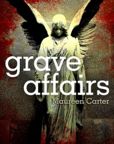 Grave Affairs