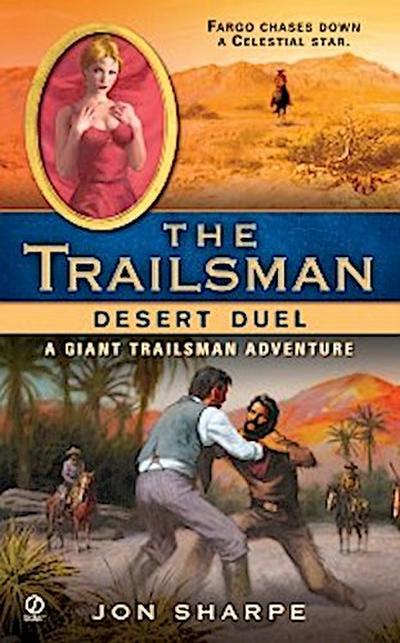 Trailsman (Giant): Desert Duel