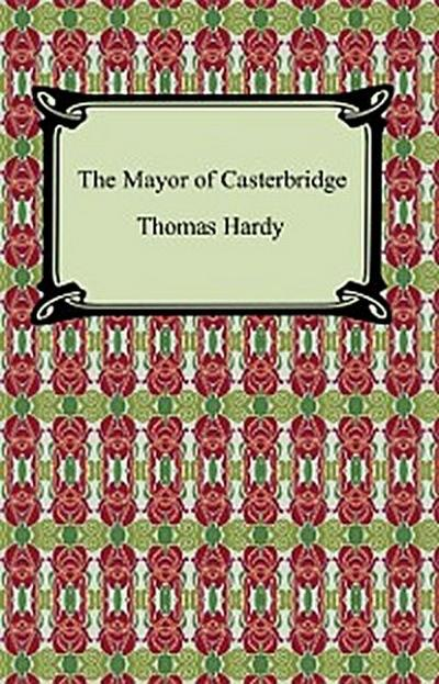 The Mayor of Casterbridge