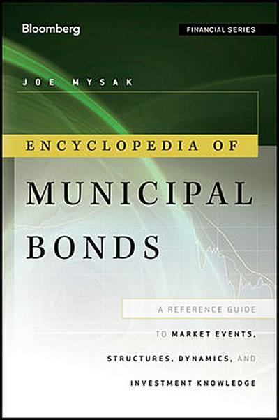 Encyclopedia of Municipal Bonds