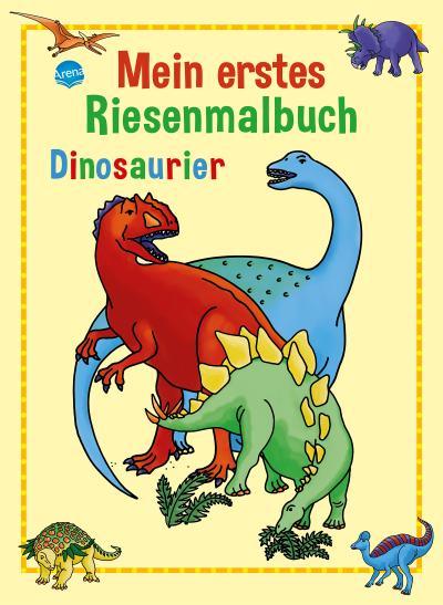Dinosaurier; Mein erstes Riesenmalbuch   ; Ill. v. Nicolas, Brigitta; Deutsch; ca. 24 S. -