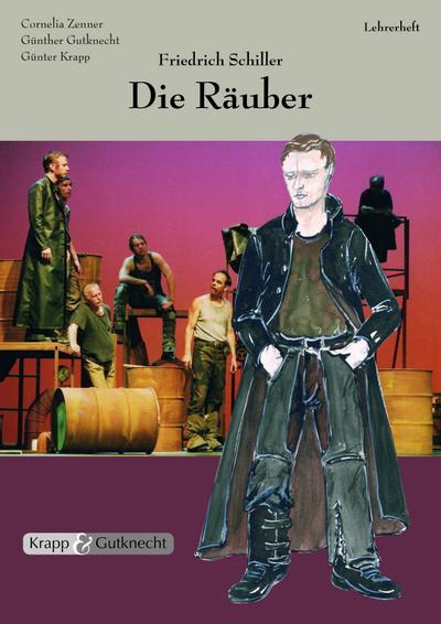 Friedrich Schiller, Die Räuber - Lehrerheft mit Schülerheft