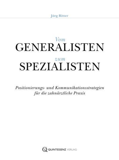 Vom Generalisten zum Spezialisten