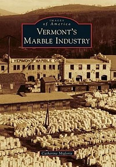 Vermont's Marble Industry
