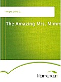 The Amazing Mrs. Mimms - David C. Knight