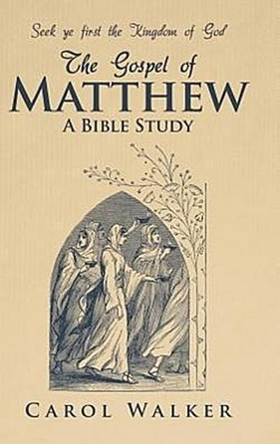 The Gospel of Matthew: A Bible Study