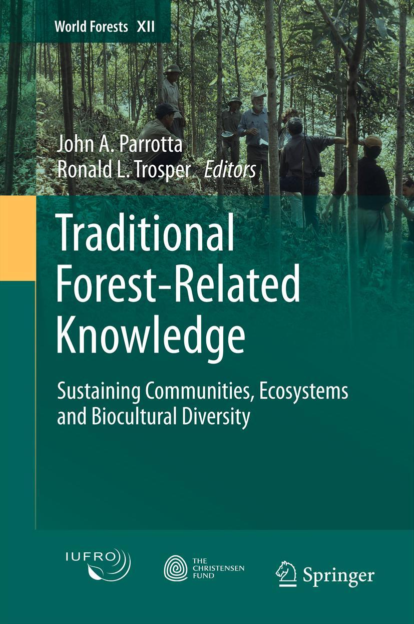 Traditional Forest-Related Knowledge | John A. Parrotta |  9789400721432
