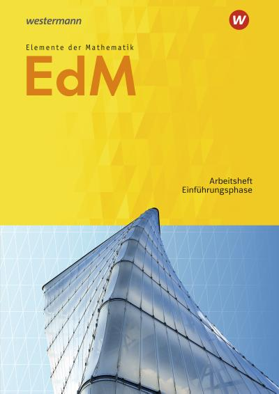 Elemente der Mathematik SII - Ausgabe 2017 für Niedersachsen: Einführungsphase: Arbeitsheft mit Lösungen