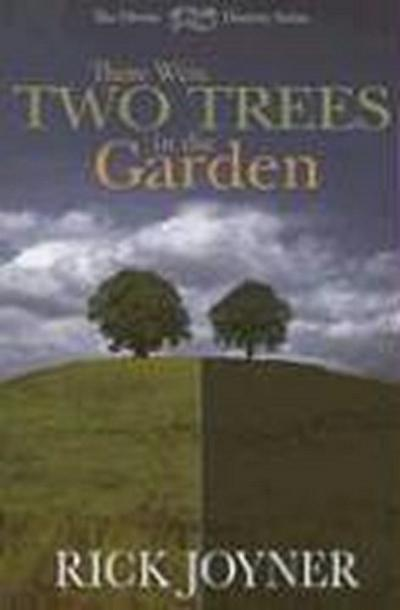 There Were Two Trees in the Garden