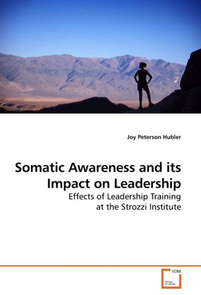Somatic Awareness and its Impact on Leadership
