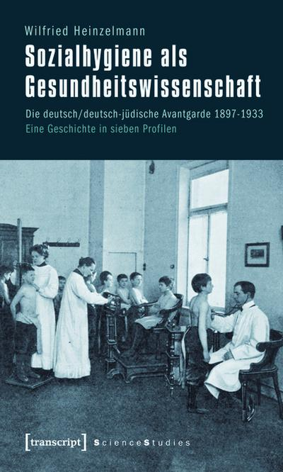 Sozialhygiene als Gesundheitswissenschaft