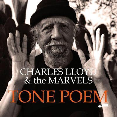 Charles Lloyd: Tone Poem