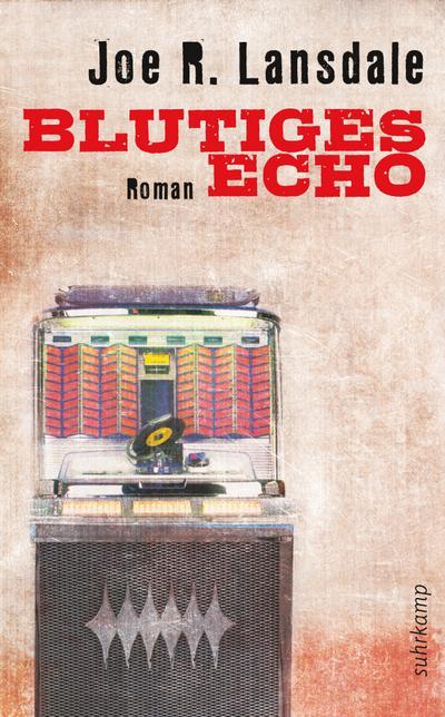 Blutiges Echo: Roman (suhrkamp taschenbuch)